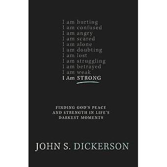 أنا قوي من قبل جون ديكرسون