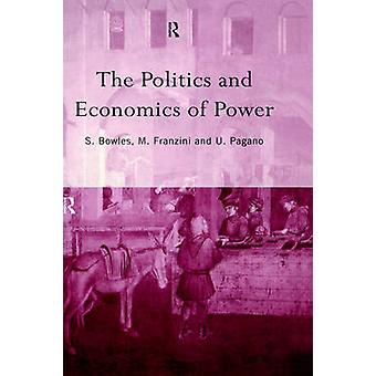 The Politics and Economics of Power by Bowles & Samuel