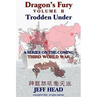 頭巻 II ・ ジェフの下で踏まれたドラゴン怒り