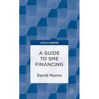Een gids voor KMO-financiering door Munro & David