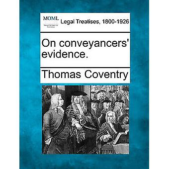 On conveyancers evidence. by Coventry & Thomas