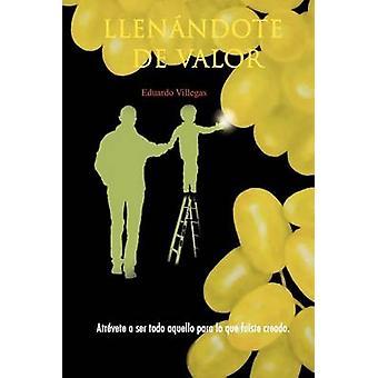 Llenandote de Valor Atrevete ein Ser Todo Aquello Para Lo Que Fuiste Creado. durch Villegas & Eduardo