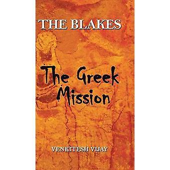The Blakes The Greek Mission by Vijay & Venkitesh