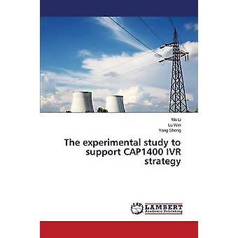 Die experimentelle Studie zur Unterstützung CAP1400 IVR Strategie von Li Ma