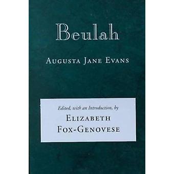 Beulah by Augusta Jane Evans - Elizabeth Fox-Genovese - 9780807117507