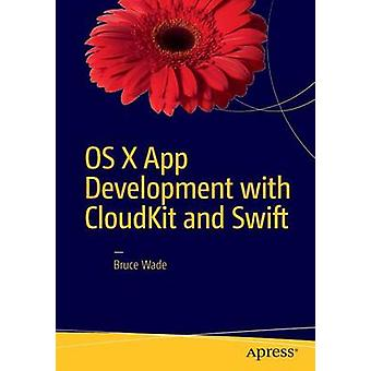OS X App Development with CloudKit and Swift - 2016 by Bruce Wade - 97