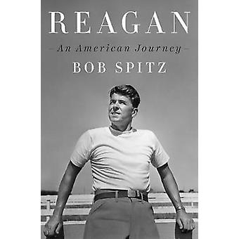 Reagan - An American Journey by Reagan - An American Journey - 97815942