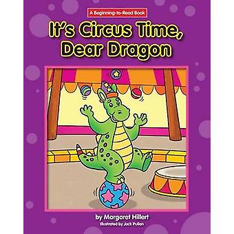It's Circus Time - Dear Dragon by Margaret Hillert - 9781599537726 Bo