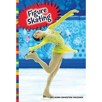 Winter Olympic Sports - Figure Skating by Laura Hamilton Waxman - 9781