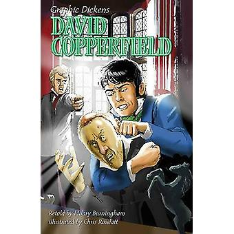 David Copperfield by Hilary Burningham - Charles Dickens - Chris Rowl