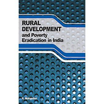 Rural Development & Poverty Eradication in India by N. Mukundan - 978