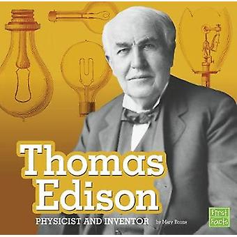 Thomas Edison - Physicist and Inventor (Stem Scientists and Inventors)