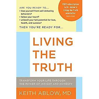 Lever sandheden: Transform dit liv gennem kraften af indsigt og ærlighed