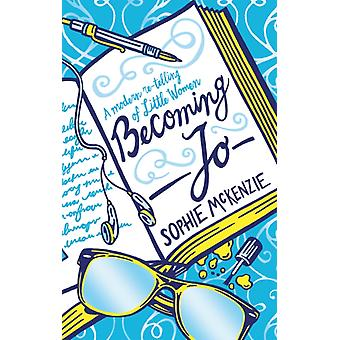 Becoming Jo by Sophie Mckenzie