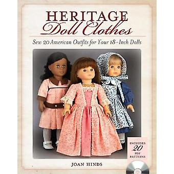 Heritage Doll Clothes Sew 20 American Outfits for Your 18Inch Dolls par Joan Hinds