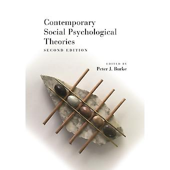Contemporary Social Psychological Theories by Peter J Burke