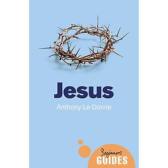 Jesus by Anthony Le Donne