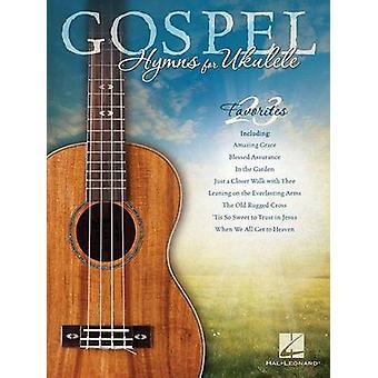 Gospel Hymns for Ukulele by Hal Leonard Publishing Corporation - 9781