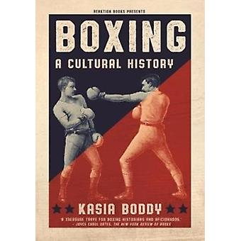 Boxing by Kasia Boddy