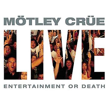 Motley Crue - Live: Entertainment or Death [CD] USA import
