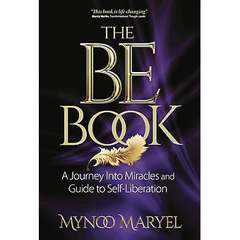 The BE Book by Maryel & Mynoo