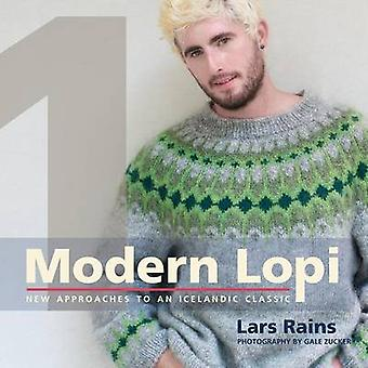Modern Lopi One New Approaches to an Icelandic Classic by Rains & Lars