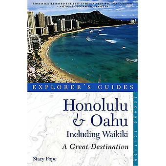 Explorers Guide Honolulu Oahu Een geweldige bestemming door Stacy Pope