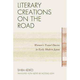 LITERARY CREATIONS ON THE ROADPB by Shiba & Keiko