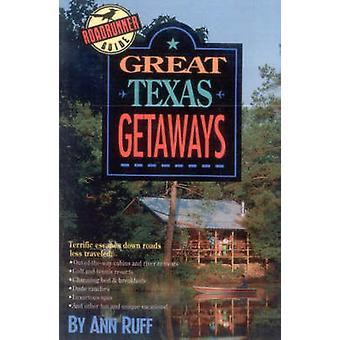 Great Texas Getaways by Ruff & Ann
