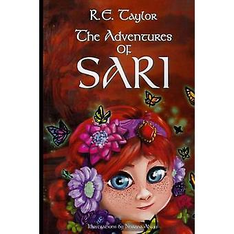 The Adventures of Sari by Taylor & R.e.