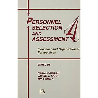 Personnel Selection and Assessment  Individual and Organizational Perspectives by Schuler & Heinz