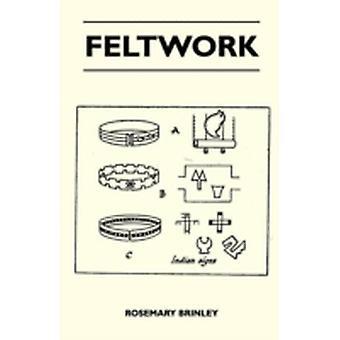 Feltwork by Brinley & Rosemary