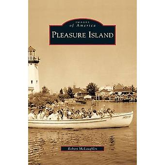 Pleasure Island by McLaughlin & Robert