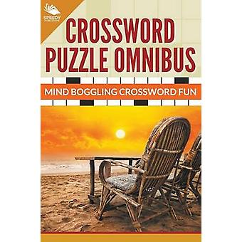 Crossword Puzzle Omnibus Jumbo Mind Boggling Crossword Fun by Publishing LLC & Speedy