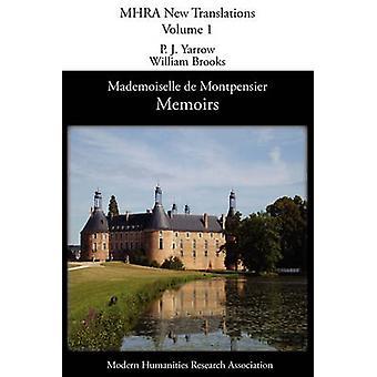 Memoirs of Mademoiselle de Montpensier La Grande Mademoiselle by Montpensier & AnneMarieLouise