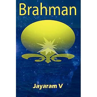 Brahman by V & Jayaram