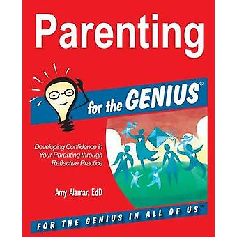 Parenting for the GENIUS by Alamar & Amy