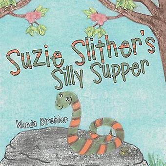 Suzie Slithers Silly Supper by Birchler & Wanda