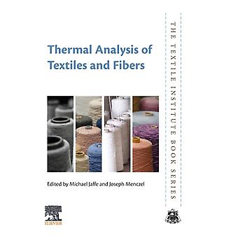 Thermal Analysis of Textiles and Fibers by Michael Jaffe