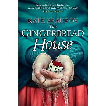The Gingerbread House by Beaufoy & Kate