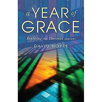 A Year of Grace: Exploring� the Christian seasons