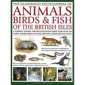 The Illustrated Encyclopedia of  Animals - Birds & Fish of the Britis