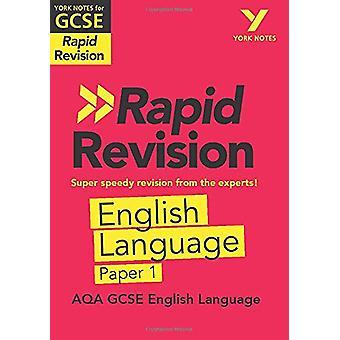 York Notes for AQA GCSE (9-1) Rapid Revision - AQA English Language Pa