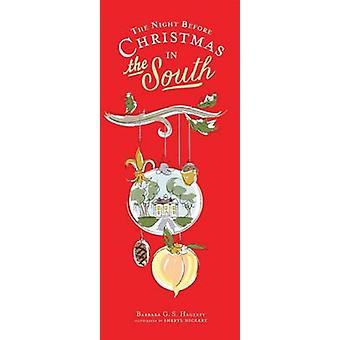 The Night Before Christmas in the South by Barbara Hagerty - Sheryl D