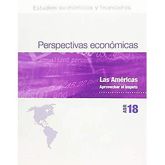 Regional Economic Outlook - April 2018 - Western Hemisphere Departmen