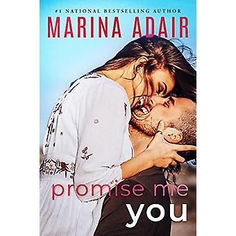 Promise Me You by Marina Adair - 9781503903548 Book