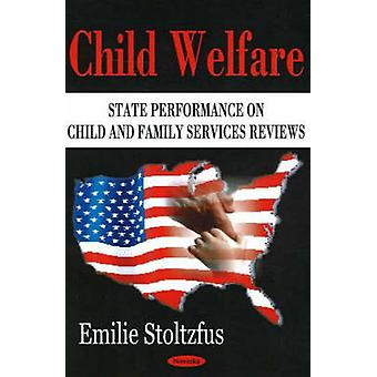 Child Welfare - State Performance on Child and Family Services Reviews