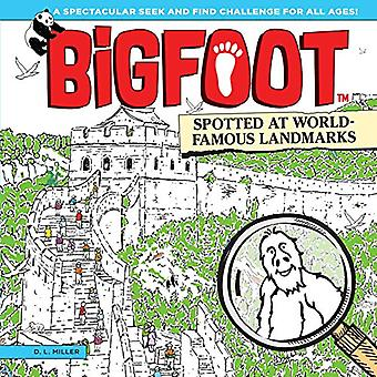 Bigfoot Spotted at World Famous Landmarks - A Spectacular Seek and Fin