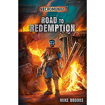 Road to Redemption by Mike Brooks - 9781789990430 Book