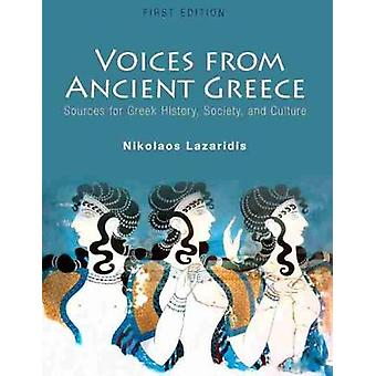 Voices from Ancient Greece - Sources for Greek History - Society - and
